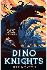 Dino Knights Kindle Edition