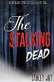 The Stalking Dead (Megan Berry Zombie Settler Book 3)
