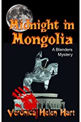 Midnight in Mongolia (A Blenders Mystery Book 4) Kindle Edition