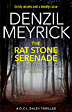 The Rat Stone Serenade: A DCI Daley Thriller (Book 4) - Grisly secrets and a deadly curse