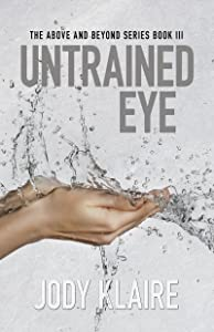 Untrained Eye (Above & Beyond)