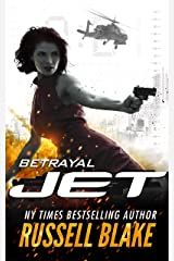 JET - Betrayal: (Volume 2) Kindle Edition