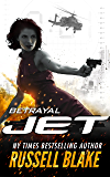 JET - Betrayal: (Volume 2)
