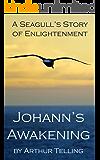Johann's Awakening: A Seagull's Story of Enlightenment