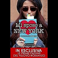 Mi sposo a New York (Tutta colpa di New York Vol. 5) (Italian Edition)