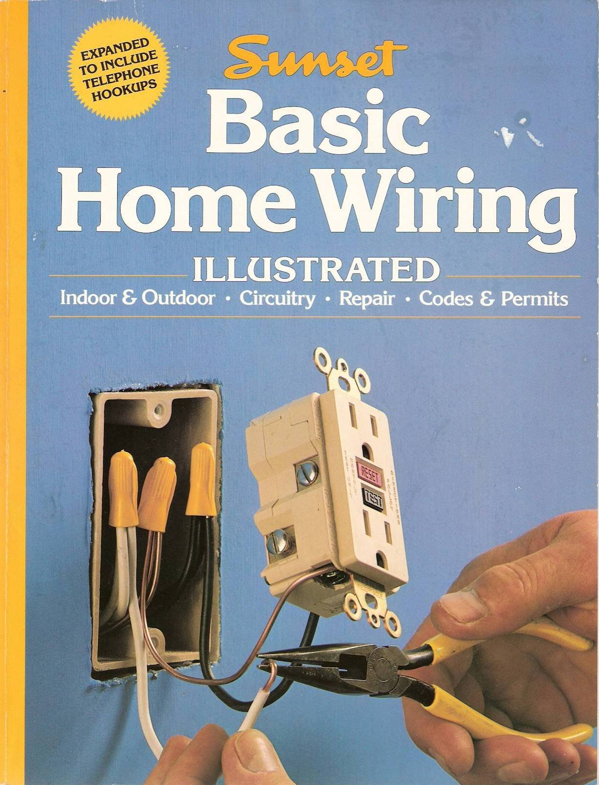 Basic Home Wiring Illustrated Indoor Outdoor Circuitry Repair Codes Permits Linda J Seldon Paul Spring Books