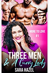 Three Men & A Curvy Lady (More to Love) Kindle Edition