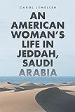 An American Womans Life in Jeddah, Saudi Arabia