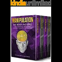 Manipulation: 4 BOOKS IN 1 - Introducing Psychology, Dark Psychology, Reading Body Language, How To Analyze People (English Edition)