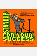 Standup for Your Success Audible Audiobook