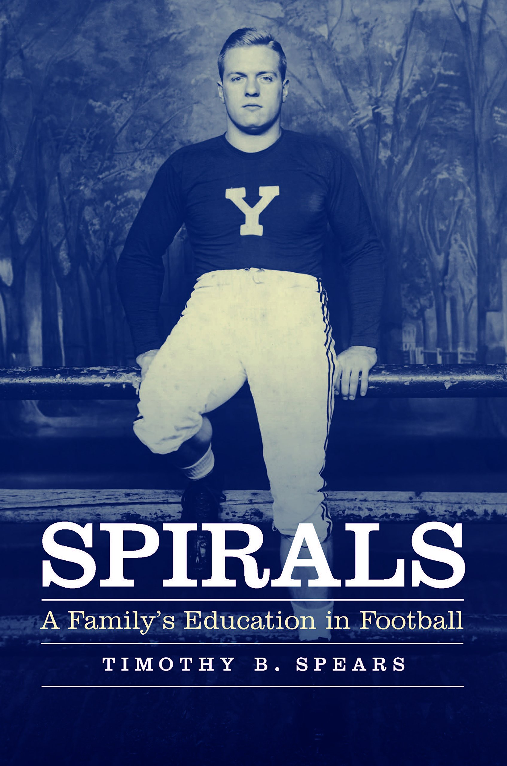 Amazon.com: Spirals: A Family's Education in Football (9781496203632):  Timothy Spears: Books