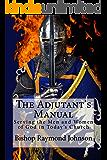 The Adjutant's Manual (Episcopal Preparation Book 3)