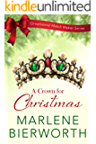 A Crown for Christmas (Ornamental Match Maker Series Book 20)