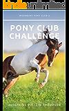 Pony Club Challenge (Woodbury Pony Club Book 2)
