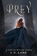 Prey: A Fantasy Reverse Harem (Omega Prey Book 1) Kindle Edition