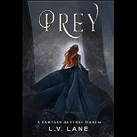 Prey: A Fantasy Reverse Harem (Omega Prey Book 1)