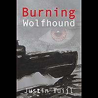 Burning Wolfhound: action adventure thriller (English Edition)