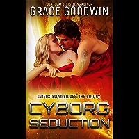 Cyborg Seduction (Interstellar Brides®: The Colony Book 3) (English Edition)