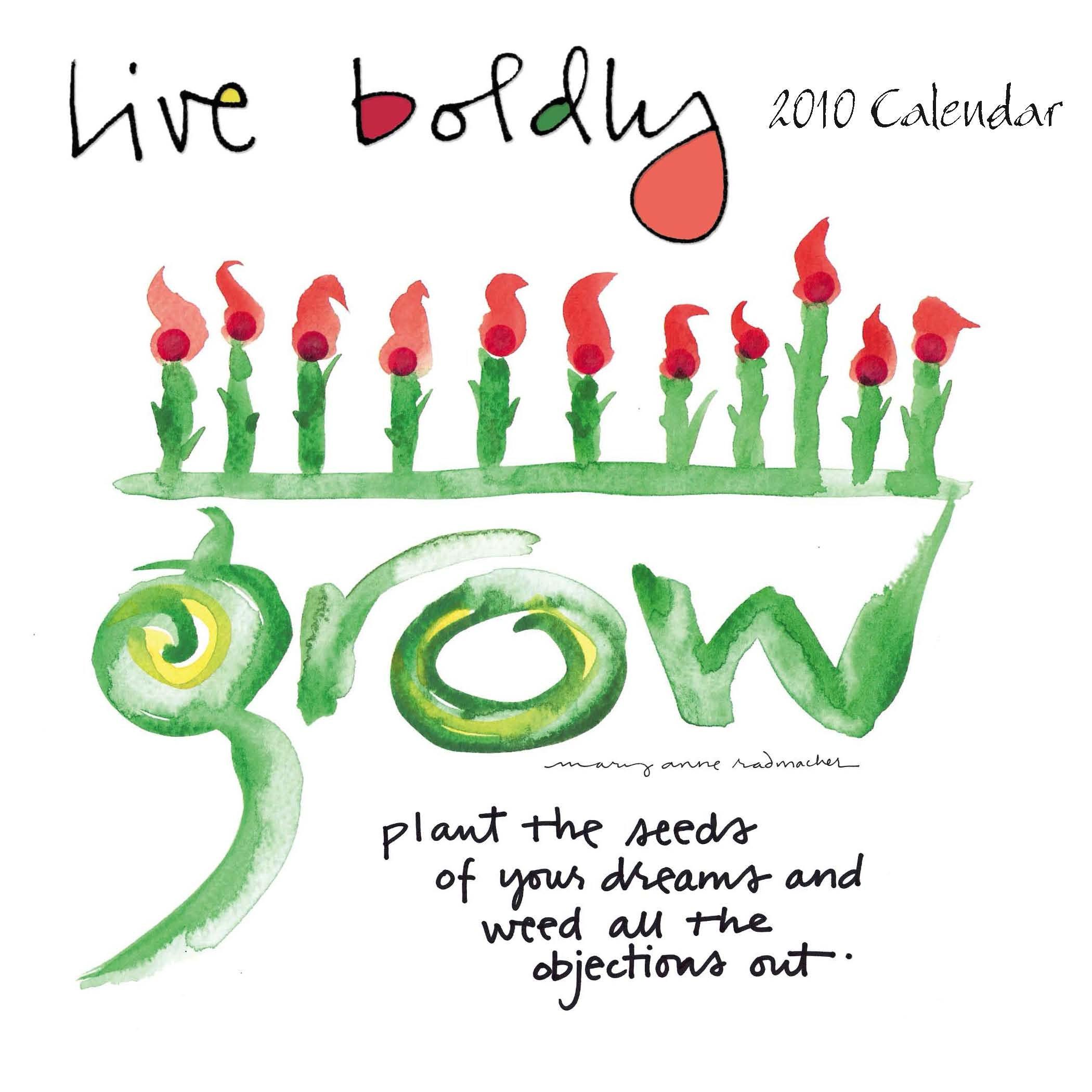 Live Boldly 2010 Wall Calendar pdf epub