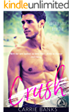 Crush (SEA CREST SERIES  BOOK ONE): A REVERSE HAREM HIGH SCHOOL SUMMER ROMANCE