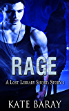 Rage: Short Story 1 (Lost Library)