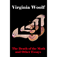 The Death of the Moth and Other Essays (The Original Unabridged 1942 Edition of 28 Essays) (English Edition)