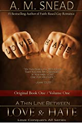 A Thin Line Between Love & Hate: Original Book 1 / Vol. 1 (Love Conquers All) Kindle Edition
