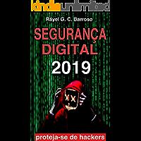 Segurança Digital: Proteja suas informações na internet, redes sociais e dispositivos móveis