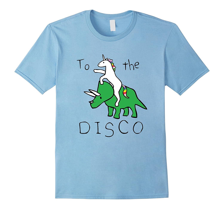 To The Disco T-shirts Funny Unicorn-TD