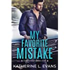 My Favorite Mistake: A Small Town Southern Veteran Romance (Romance in New Orleans: A Small Town Southern Romance Series Book
