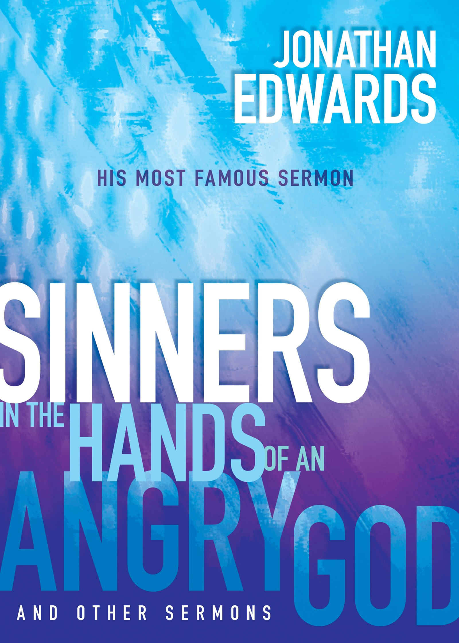 Download Sinners in the Hands of an Angry God and Other Sermons pdf