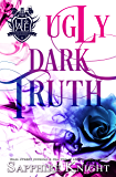Ugly Dark Truth: High School Bully Romance (Harvard Academy Elite Book 2)