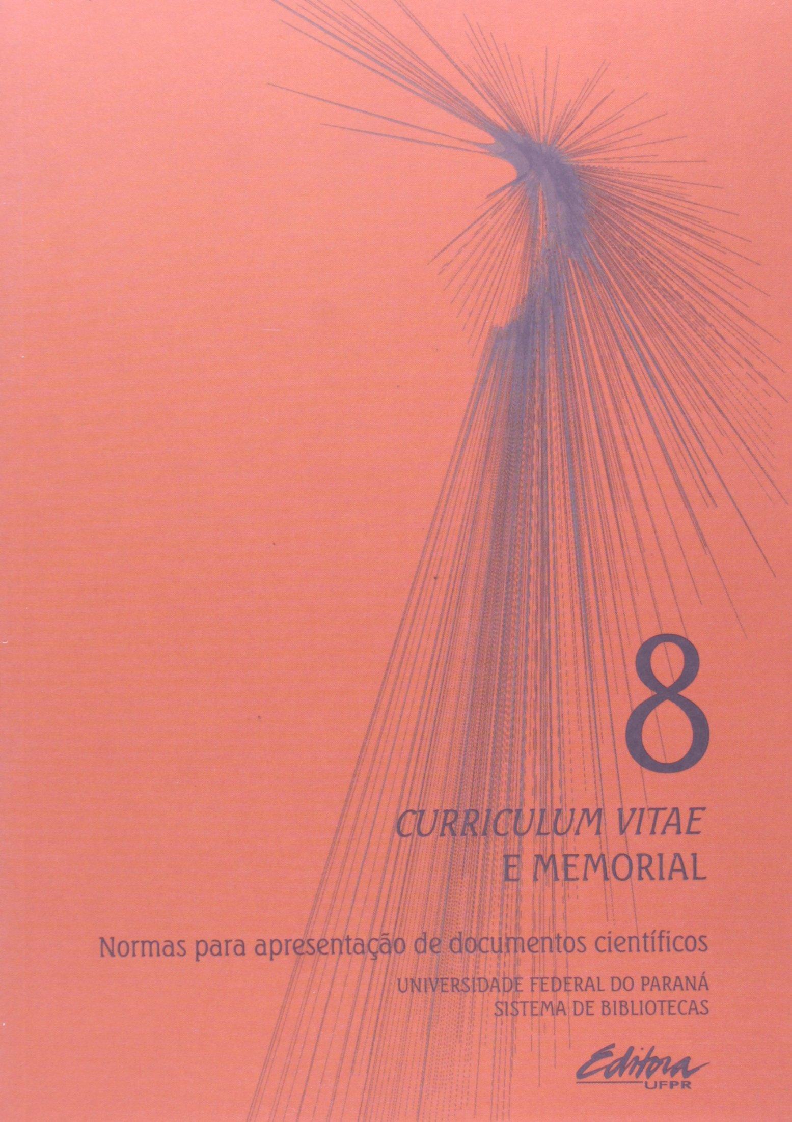 Normas Para Apresent. De Doc. Cient. - V. 08 - Curriculum Vitae E Memo (Em Portuguese do Brasil) pdf epub