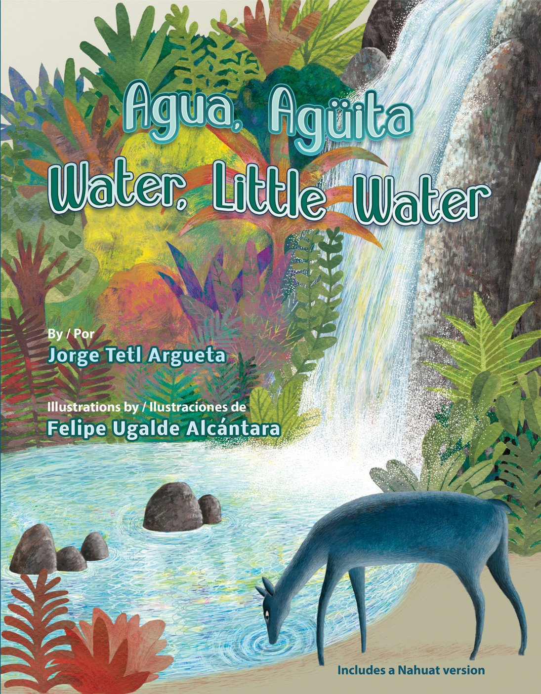 Agua, Agüita/ Water, Little Water (Spanish and English Edition) by Pinata Books