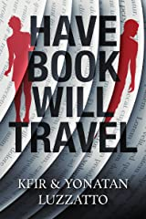 Have Book - Will Travel Kindle Edition