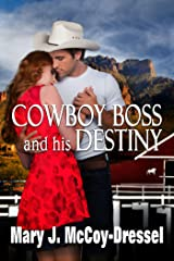Cowboy Boss and his Destiny (Double Dutch Ranch Series: Love at First Sight Book 1) Kindle Edition