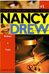 Without a Trace (Nancy Drew (All New) Girl Detective Book 1) Kindle Edition