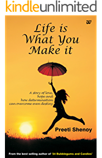 Why we love the way we do ebook preeti shenoy at amazon life is what you make it a story of love hope and how determination can fandeluxe PDF