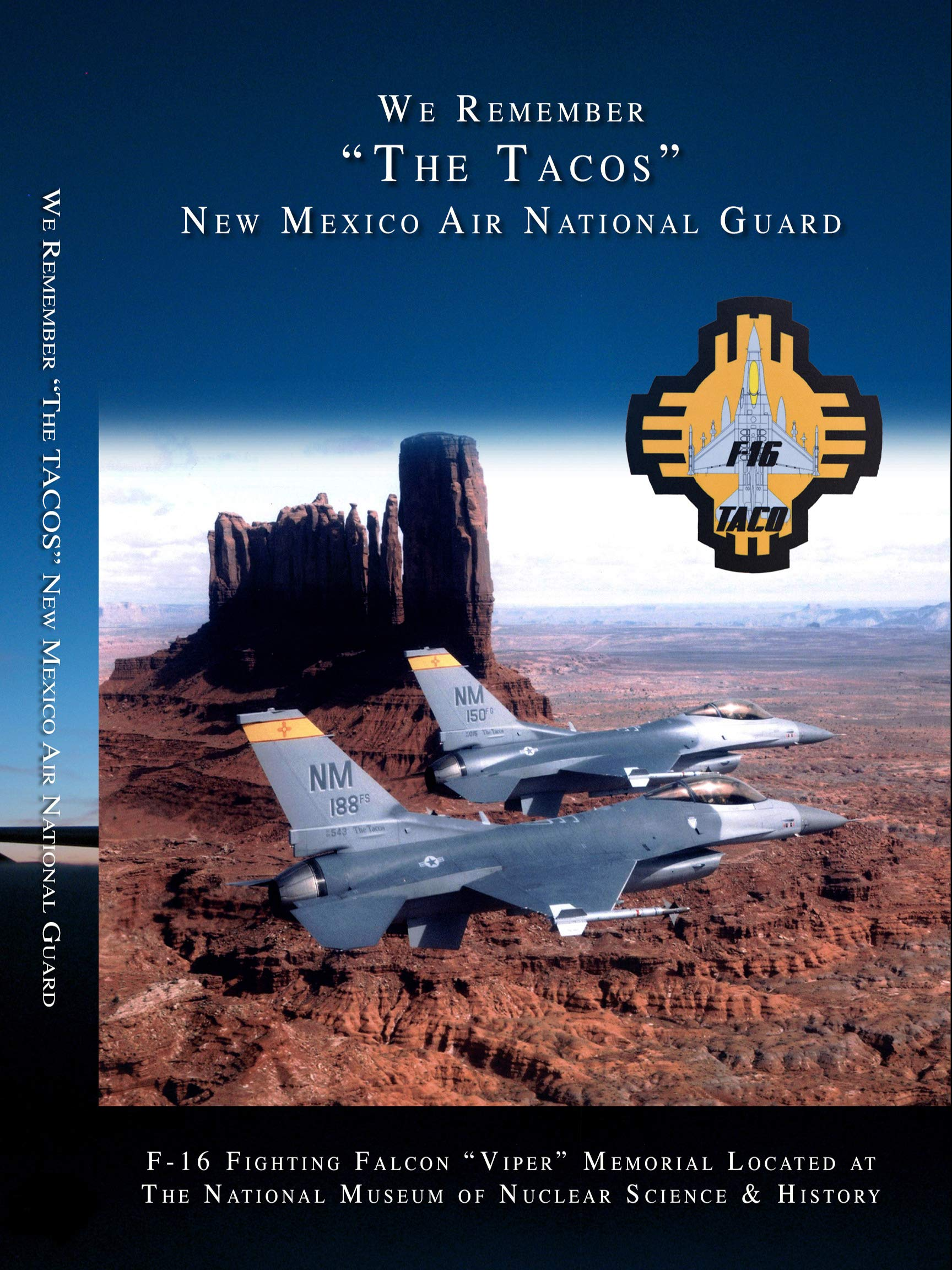 New Mexico Air National Guard - TACOS - We Remember