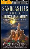 Sandcastles Under the Christmas Moon (A Pelican Pointe Novel Book 9)