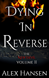 Dying in Reverse (The New Devil Book 2)