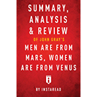 Summary, Analysis & Review of John Gray's Men Are from Mars, Women Are from Venus by Instaread (English Edition)