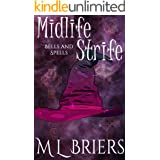 Midlife Strife: A Paranormal Women's fiction Novel (Bells and Spells - Book 1)