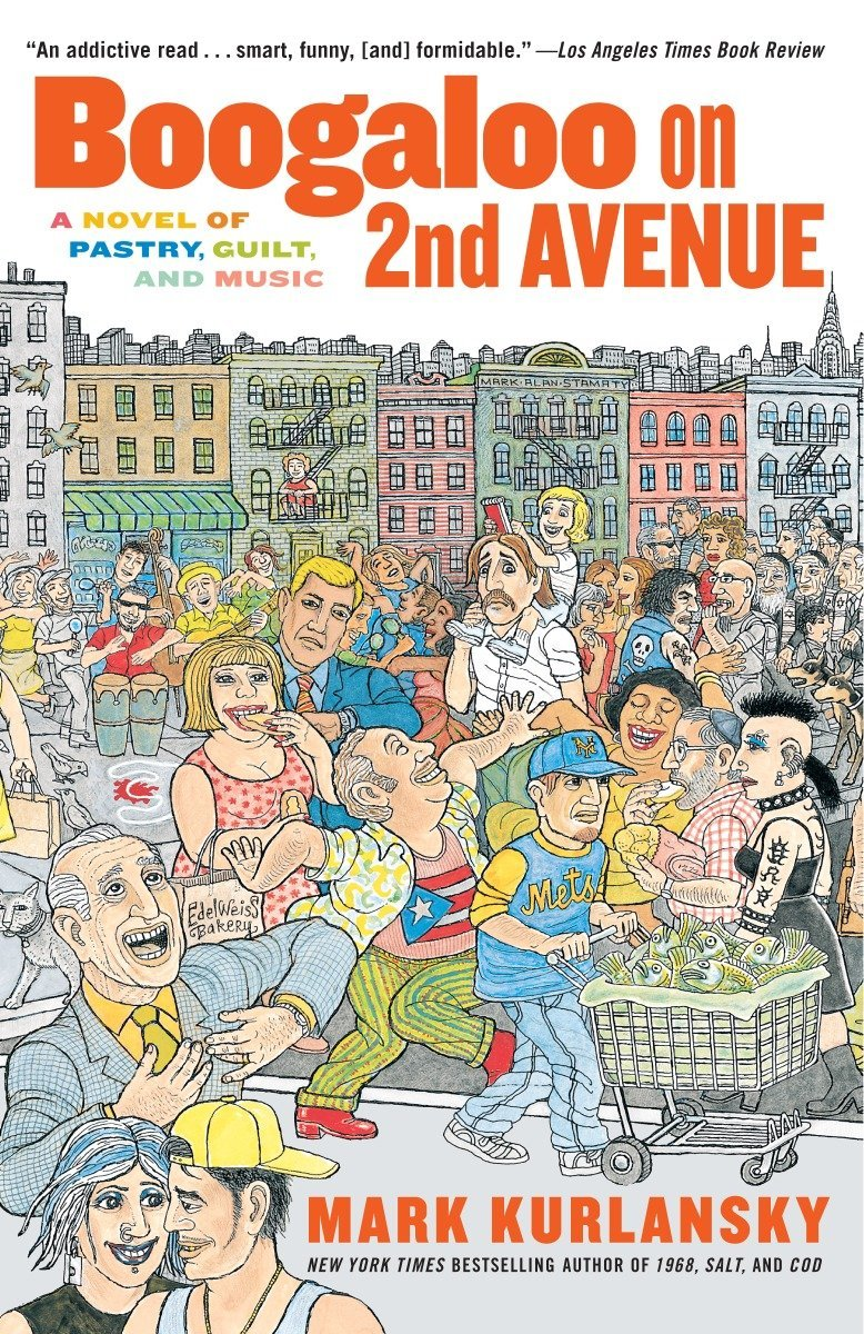 Boogaloo on 2nd Avenue: A Novel of Pastry, Guilt and Music PDF