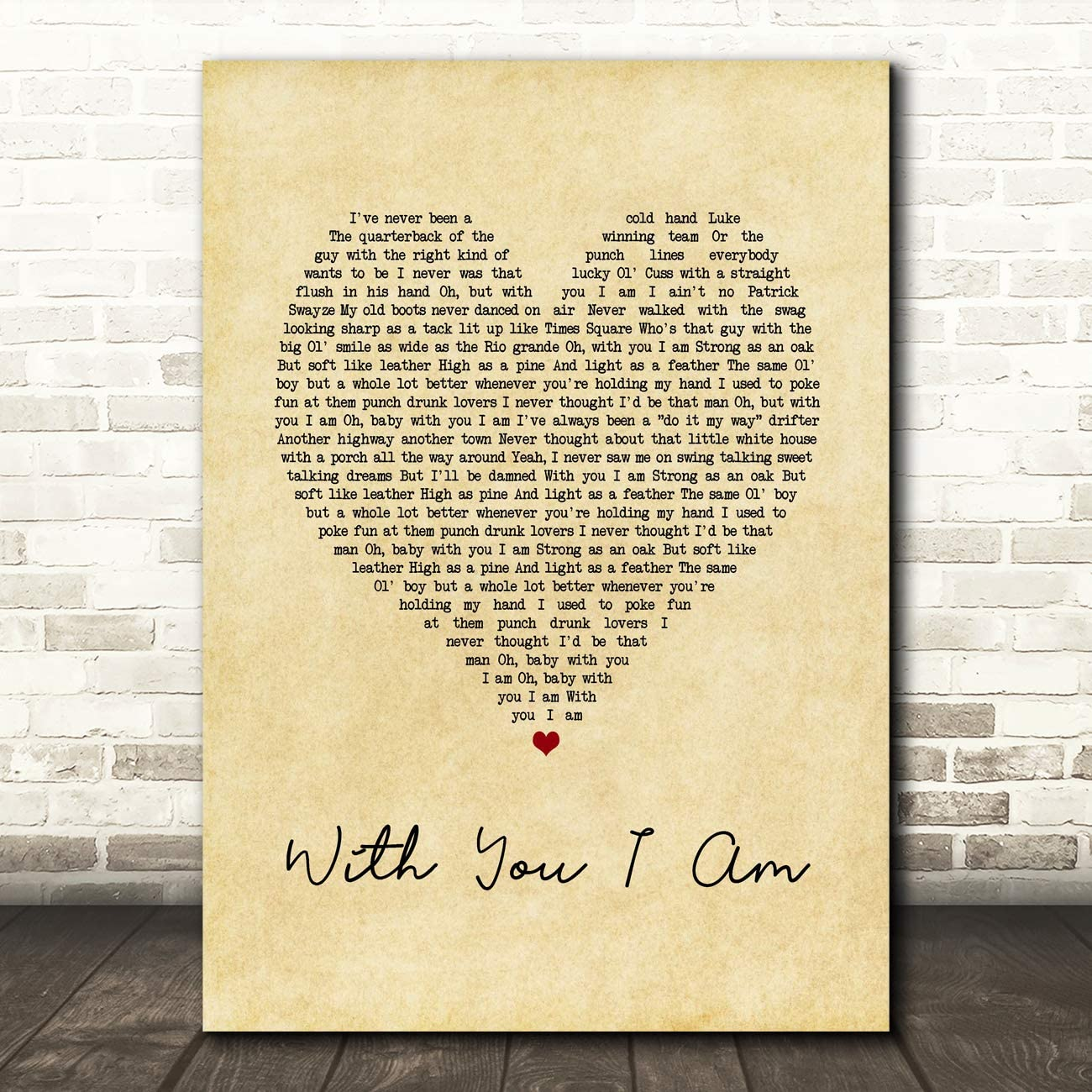 with You I Am Vintage Heart Song Lyric Wall Art Poster Gift Present Print