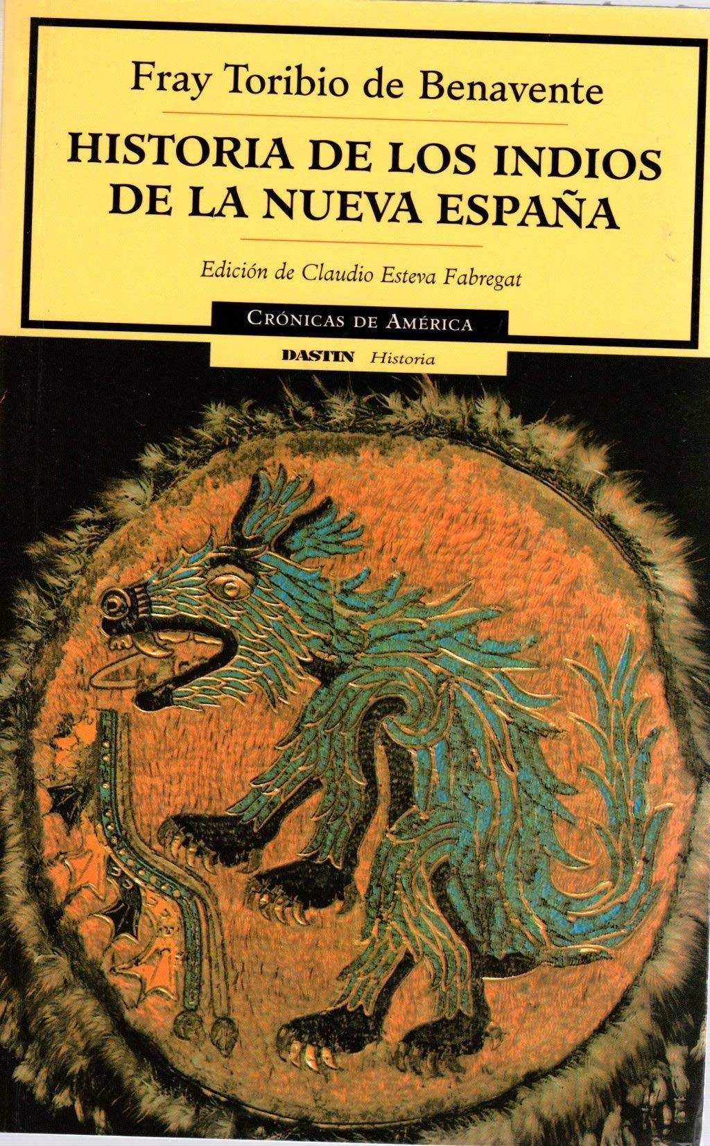 Historia de los indios de Nueva España Cronicas de America: Amazon.es: Motolinia, Toribio: Libros