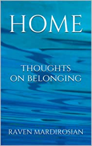Home: Thoughts on Belonging