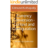 SAP BPC 10.0 SIMPLIFIED: Currency Conversion - Context and Configuration (English Edition)