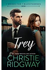 Trey (7 Brides for 7 Blackthornes Book 7) Kindle Edition