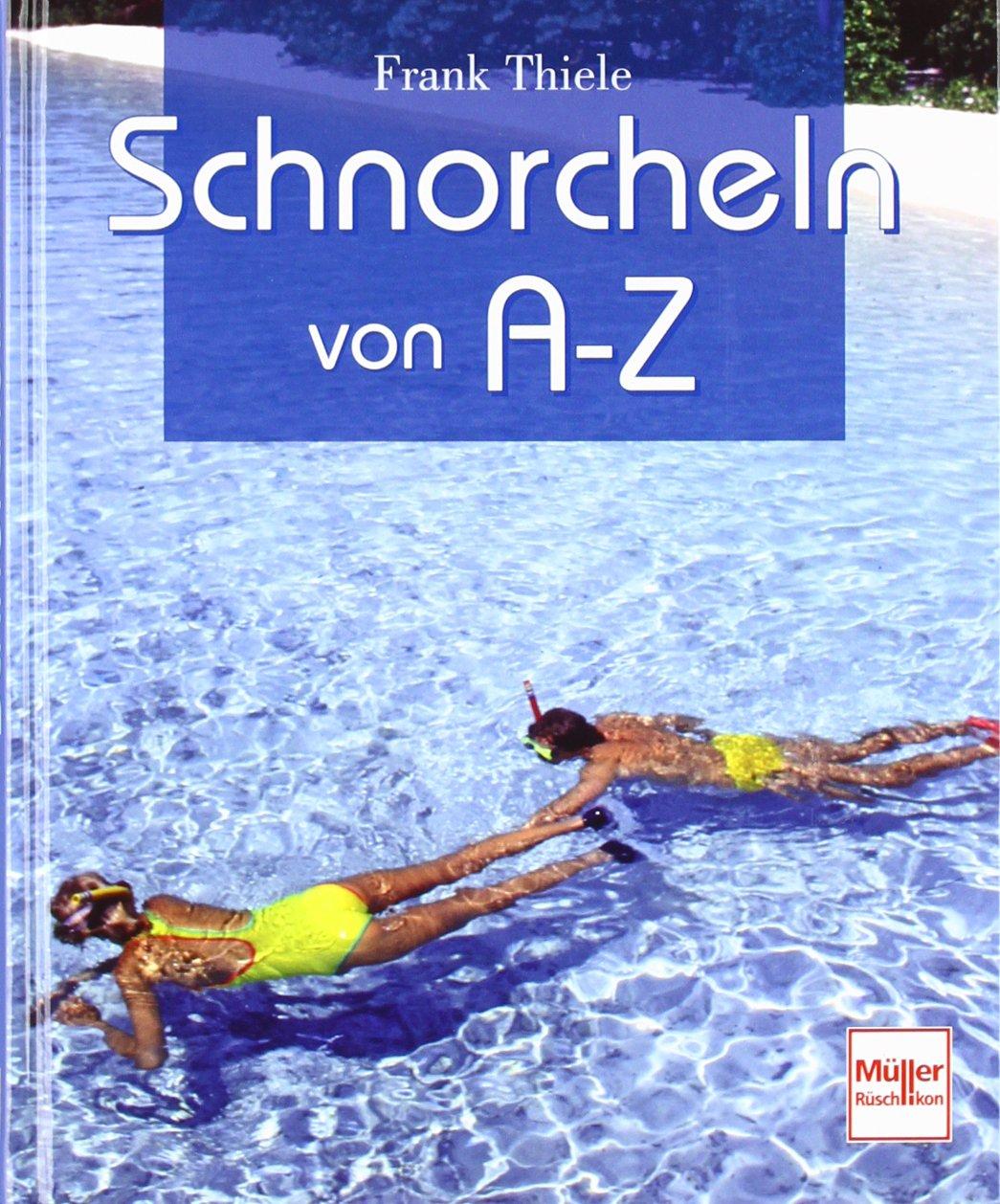 Schnorcheln von A-Z